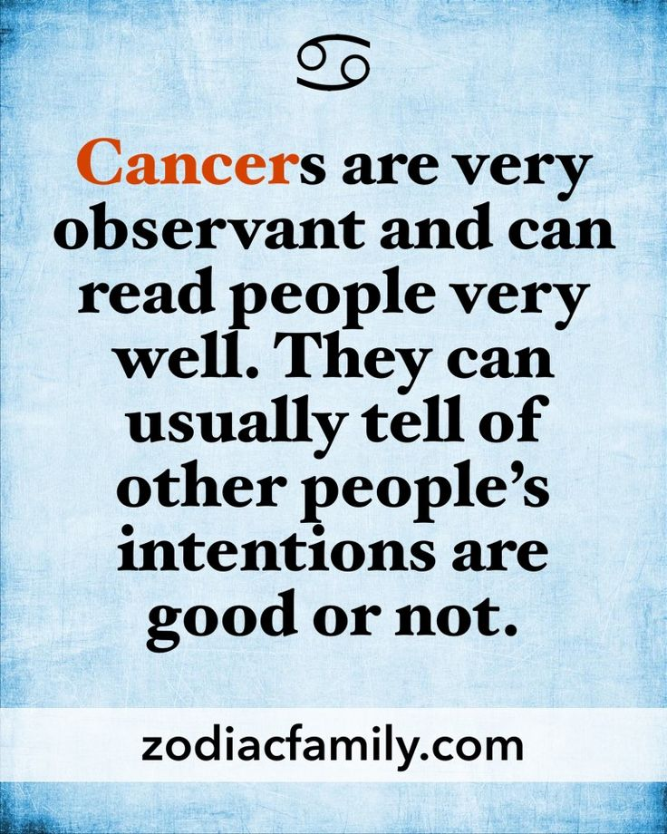 cancer son muy observadores