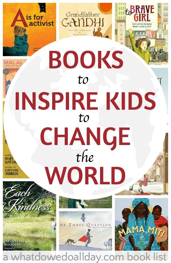 17 Books to Inspire Kids to Change the World from @momandkiddo