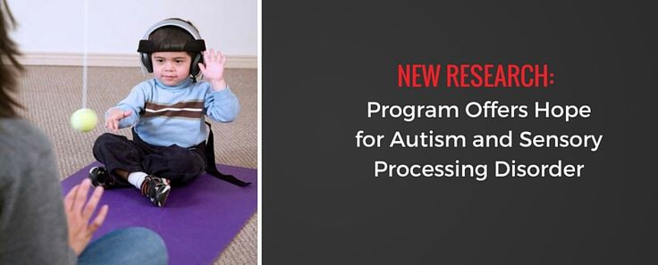 New Research: Program Offers Hope for Autism and Sensory Processing Disorder