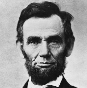 Abraham Lincoln, 16th President of the U.S....although i would hope most people would know that anyway ;)
