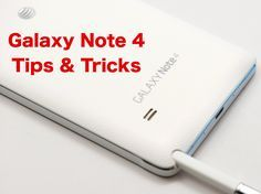 Master the Galaxy Note 4 with this list of helpful Galaxy Note 4 tips and tricks that show you how to use your new smartphone to its full potential. Using the Galaxy Note 4 tips below you can learn...