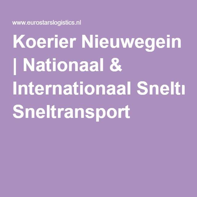 Koerier Nieuwegein   Nationaal & Internationaal Sneltransport