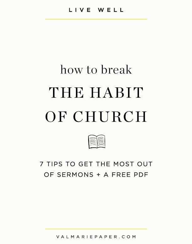 How to break the habit of church | BIBLE STUDY TOOLS | Bible verses