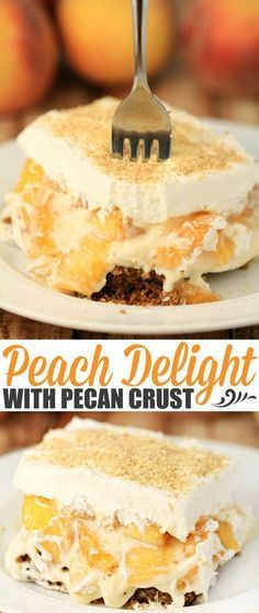 Luscious layers of pecan, cheesecake, fresh peaches and finished with a layer of whipped topping - Peach Delight with Pecan Crust is…