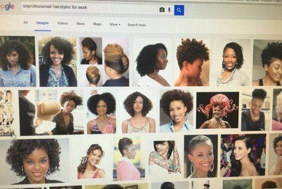 If you Google 'Unprofessional hairstyles for work' ...images mostly display black women with natural hair - http://www.thelivefeeds.com/if-you-google-unprofessional-hairstyles-for-work-images-mostly-display-black-women-with-natural-hair/