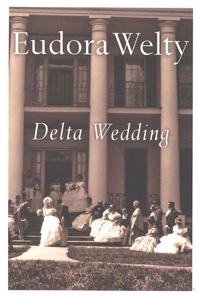 Delta Wedding by Eudora Welty | Google Books