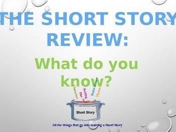 Looking for a Short Story PowerPoint that reviews- even quizzes- your students on classic elements of literature? Included in this comprehensive 24 slide PowerPoint document are discussion points of some of the most well-known elements of literature reviewed and mastered in middle and high school classrooms.