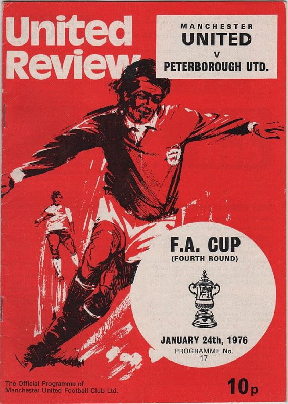 Vintage Football (soccer) Programme - Manchester United v Peterborough United, FA cup 1975/76 season.