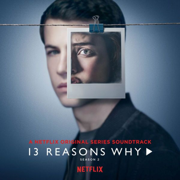 Varios Artistas 13 Reasons Why Season 2 Music From The