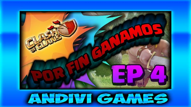 Darle like, comentar y compartir. CLASH OF CLANS I EP 4 I 2 BATALLAS GANADAS I TH 4
