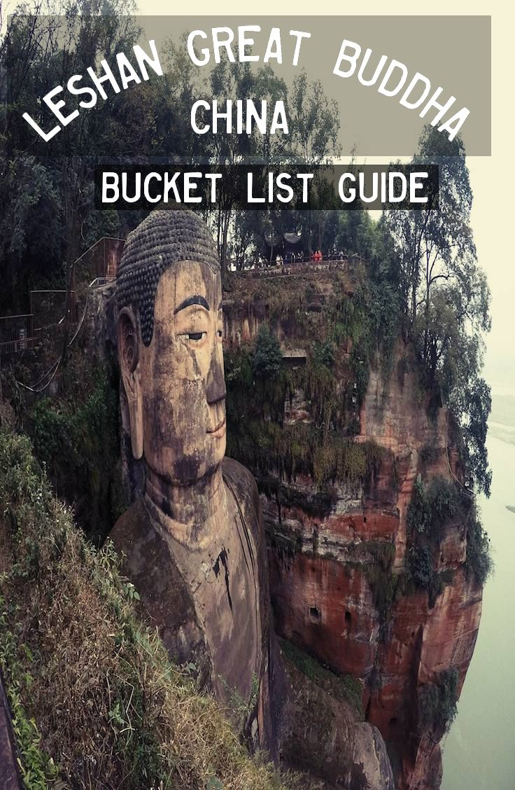 Complete guide to Leshan Great Buddha, China.