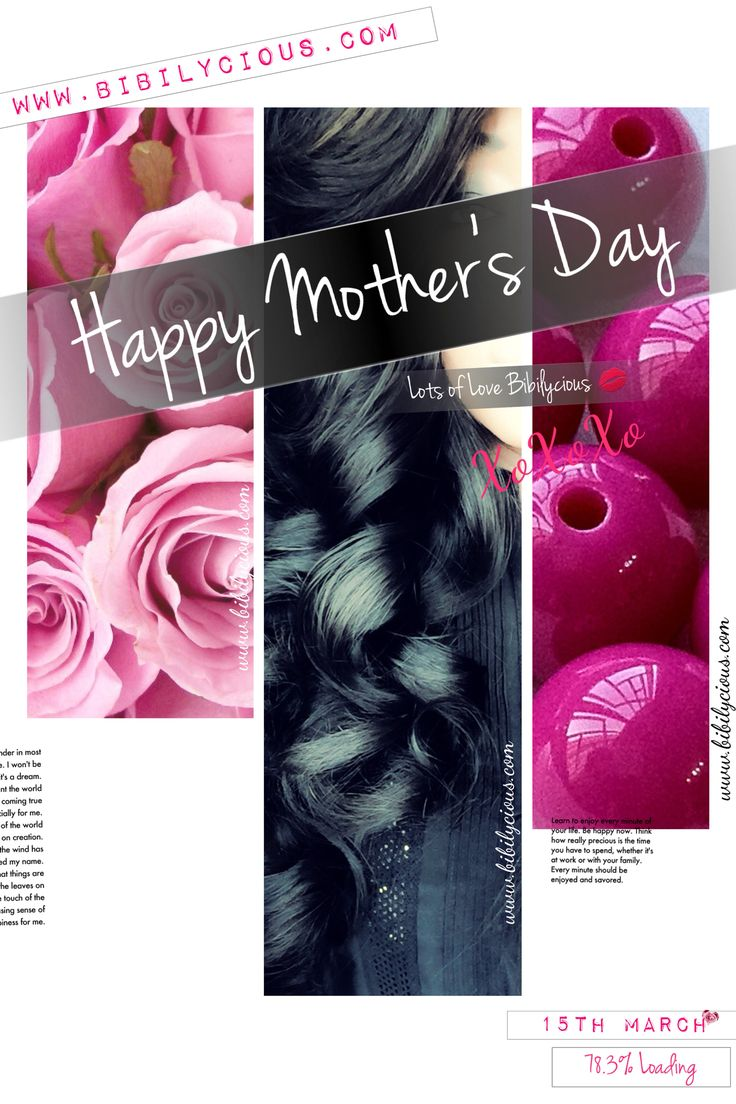 Happy Mothers Day.  From Bibilycious, Trust it's been Fabulous. X