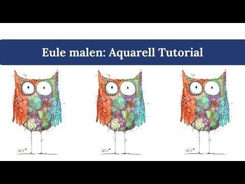 Eule malen: Aquarell Tutorial mit Clarissa Hagenmeyer - YouTube