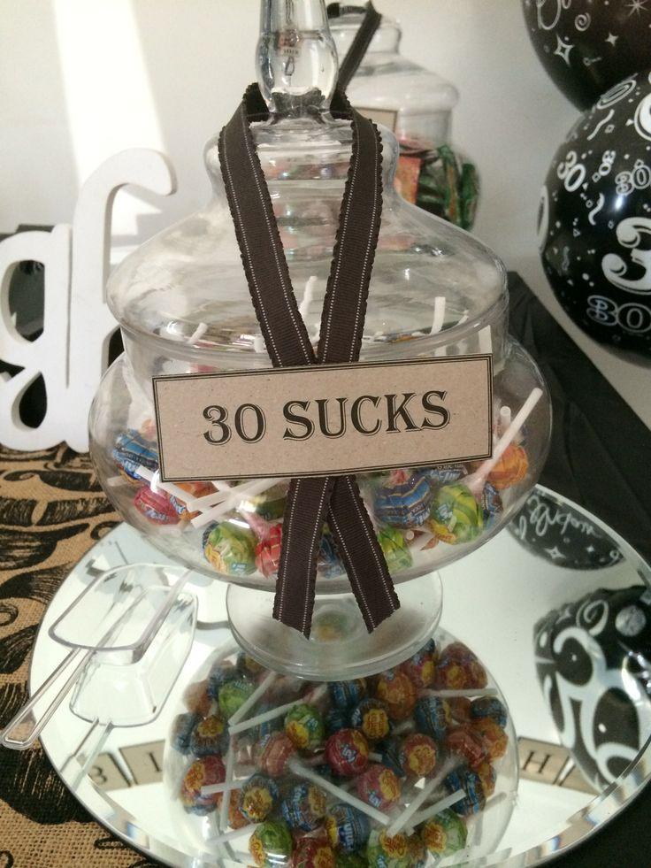 30th Birthday - 30 Sucks - Lollipops :)