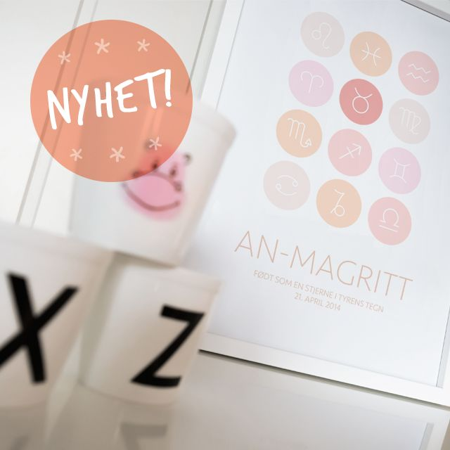 IT'S A GIRL!   Choose zodiac sign, name and birth of your child.  Check out all the sign in our webshop, www.kvitrams.no
