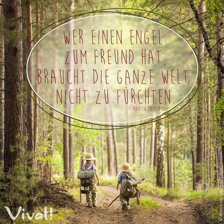 #Zitate und #Sprüche: »Wer einen Engel zum Freund hat, braucht die ganze Welt nicht zu fürchten.«