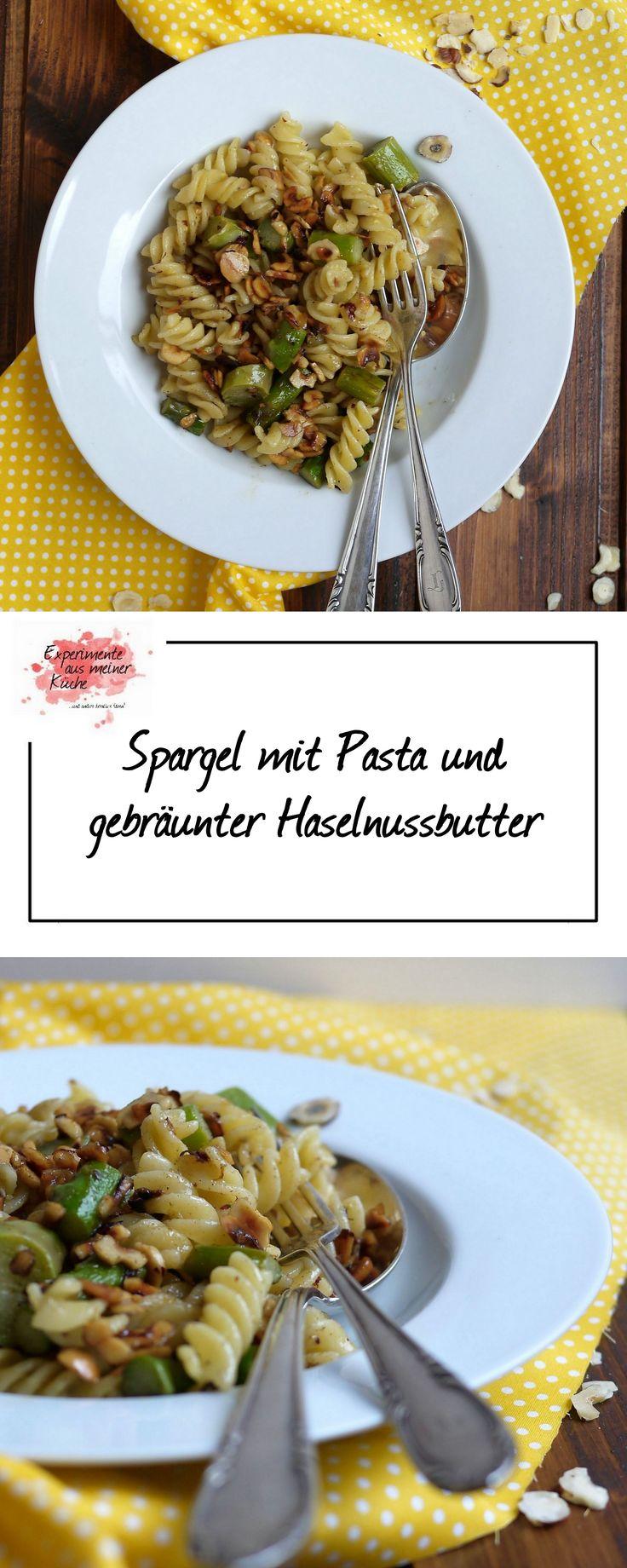 Experimente aus meiner Küche: Spargel mit Pasta und gebräunter Haselnussbutter
