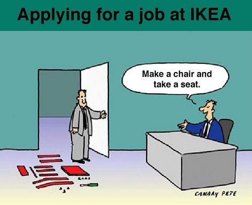 IKEA..hahaha...Ikea Job, So True, Too Funny, Funny Stuff, Humor, Job Interviews, So Funny, Ikea Furniture, Jobinterview