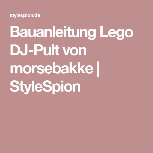 Luxury Bauanleitung Lego DJ Pult von morsebakke StyleSpion