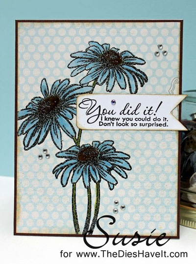The Dies Have It: You Did It!: Cards Ideas, Cards Creations, Cards Inspiration