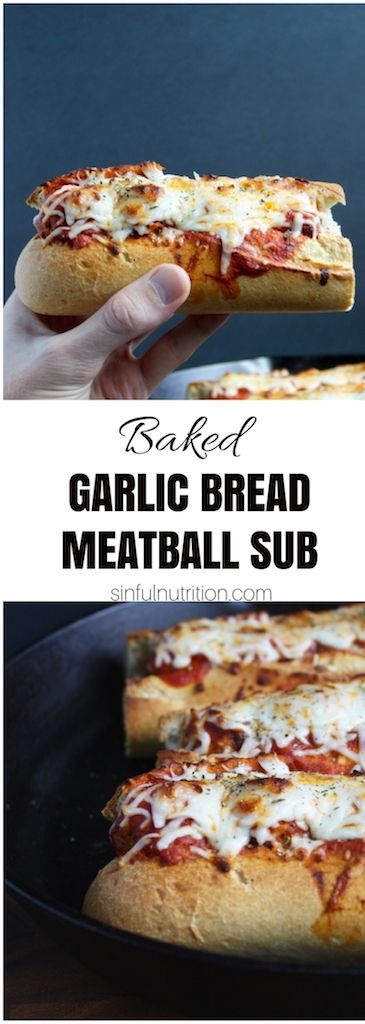 Baked Garlic Bread #Meatball Sub #Recipe -- #Italian-style #meatballs nestled in buttery #garlic bread, and topped with melty mozzarella | @sinfulnutrition www.sinfulnutrition.com