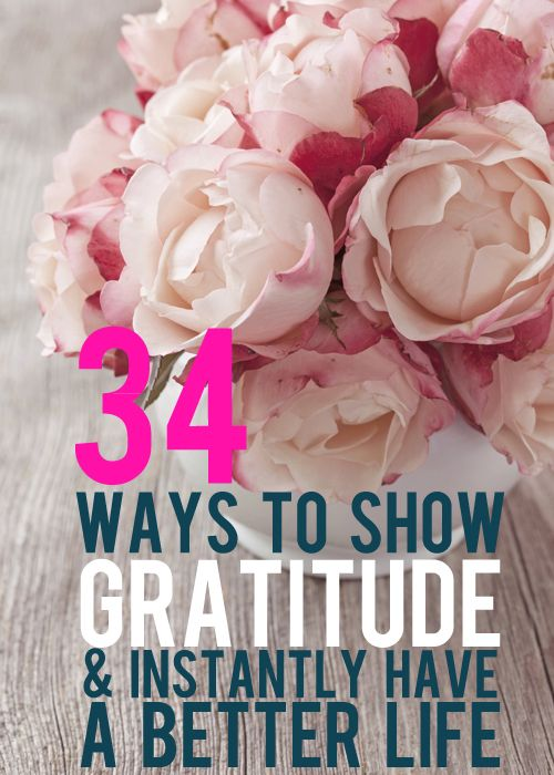 34 Ways to Show Gratitude & Have a Better Life Instantly - And Then We Saved