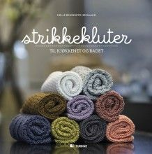 Strikkekluter av Helle Benedicte Neigaard (Heftet)