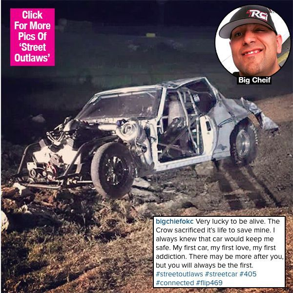 'Street Outlaws': Big Chief Pays Tribute To His Totaled Car After Terrifying Crash