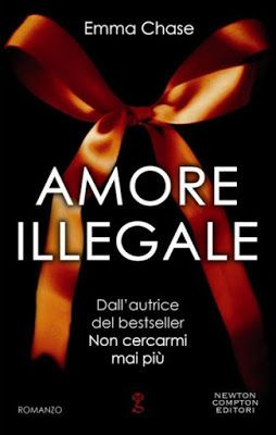 Romance and Fantasy for Cosmopolitan Girls: AMORE ILLEGALE di Emma Chase