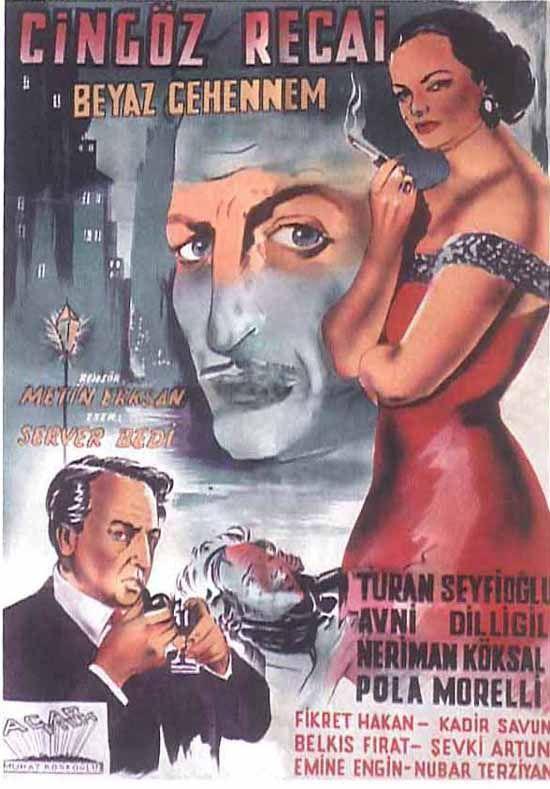 Türk Nostalji - Fotogaleri - Cingöz Recai - Beyaz Cehenem (1954) filminin afişi