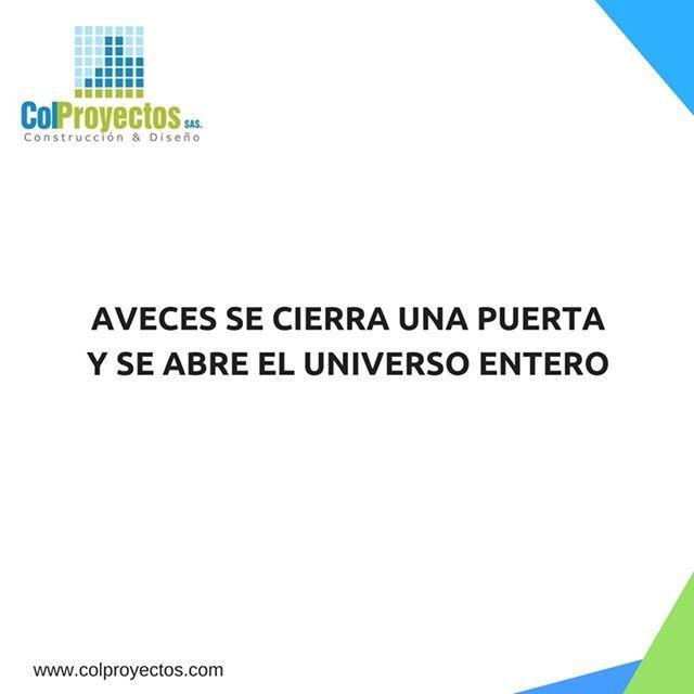 #tipmotivacional aveces se cierra una puerta y se abre el universo entero  #colproyectos #construyendotuvivir #ser #exito