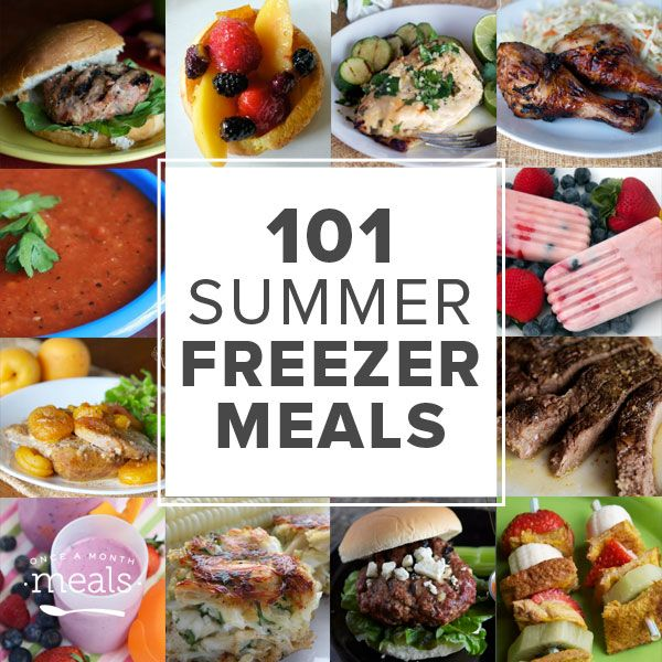 You'll never get in a food rut with these tasty 101 Summer Freezer Meals!