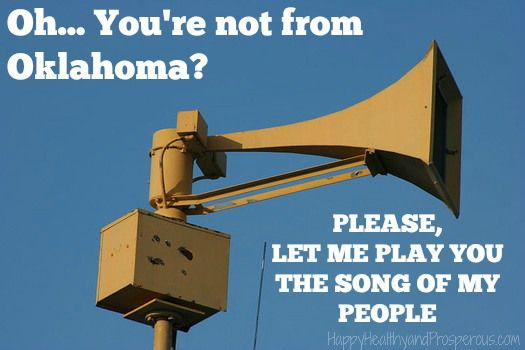 Tornado Siren...Oh, you're not from Oklahoma? Please, let me play you the song of my people