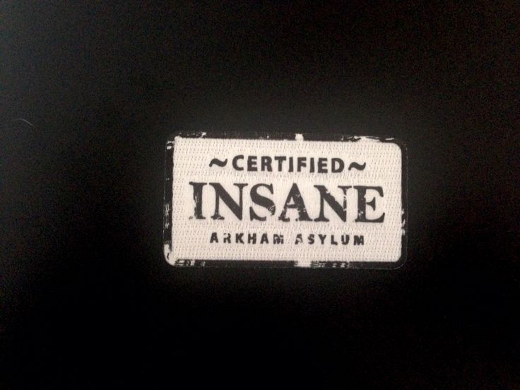 Arkham Asylum certified insane  Part of my Harley Quinn Cosplay
