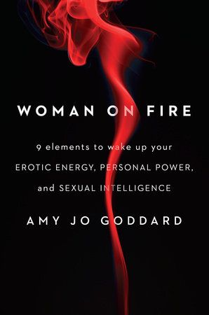"Avery Books' Roshe Anderson recommends WOMAN ON FIRE by Amy Jo Goddard ""one of the most powerful emotional toolkits I have ever encountered."""