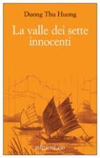 EDIZIONI E/O   Catalogo   LA VALLE DEI SETTE INNOCENTI