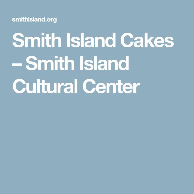 Smith Island Cakes – Smith Island Cultural Center