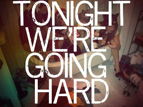 Miss college...: Young Wild Free, Going Hard, Life, Quotes, Party Hard, Things