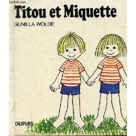 Titou et Miquette