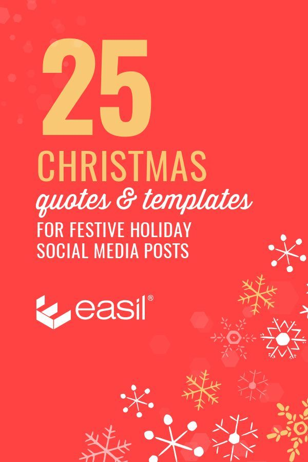 25 Christmas Quotes For Festive Holiday Social Media Posts Easil Holiday Social Media Posts Christmas Quotes Social Media Post