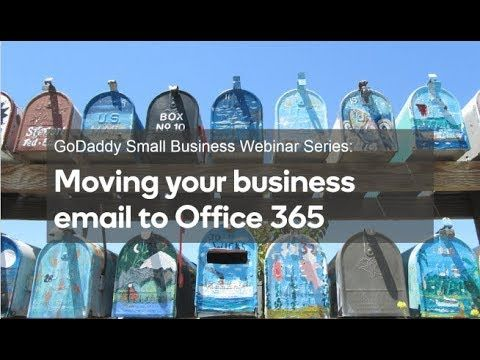News Videos & more -  #Seo #Marketing and #Webdesign #videos - Webinar: How to move your business email to Office 365 | GoDaddy #Music #Videos #News