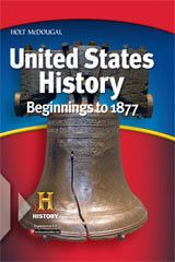 Holt McDougal United States History: Beginnings to 1877 ? 2012