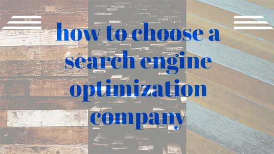 how to choose a search engine optimization company