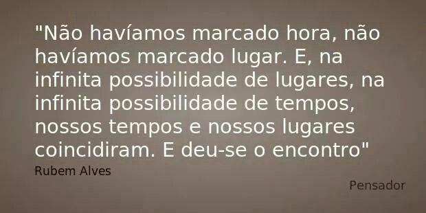 Encontro - Rubem Alves