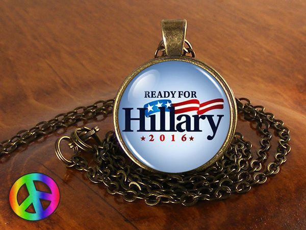 Ready for Hillary Clinton President 2016 Democratic Necklace Jewelry Gift Men