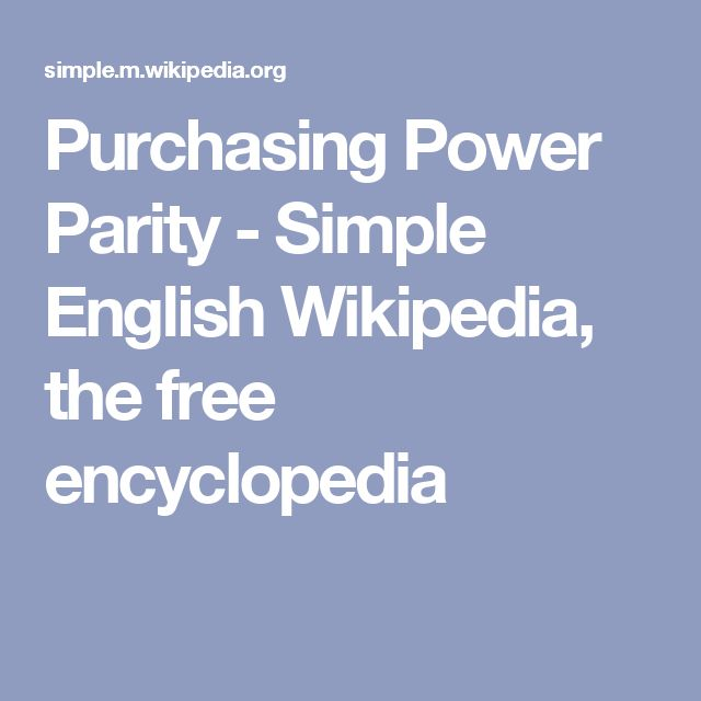 Purchasing Power Parity - Simple English Wikipedia, the free encyclopedia