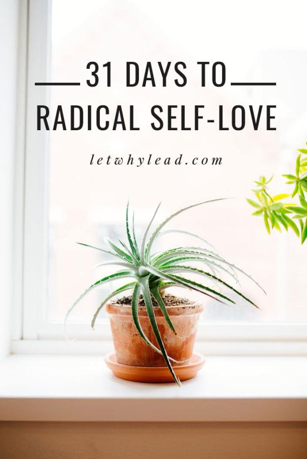 31 Days to RADICAL Self-Love | A series to help women love and accept themselves deeply, allowing us to go big on our love for the people all around us! (Starts today!)