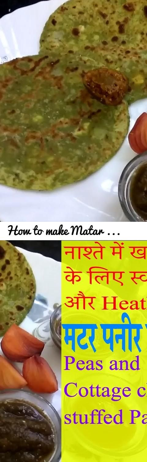 How to make Matar paneer paratha recipe in hindi | Peas and Cottage Cheese Stuffed Flatbread recipe|... Tags: Peas and Cottage Cheese Stuffed Flatbread, How to make Matar paneer paratha recipe in hindi, paratha, paneer recipes, butter paneer paratha, matar paneer recipe, matar recipe, matar paneer paratha, paneer butter masala, paneer paratha, paneer tikka masala, mutter paneer paratha recipe, paratha recipe, paratha roll recipe, paratha recipes indian, paneer paratha recipe, paneer paratha…
