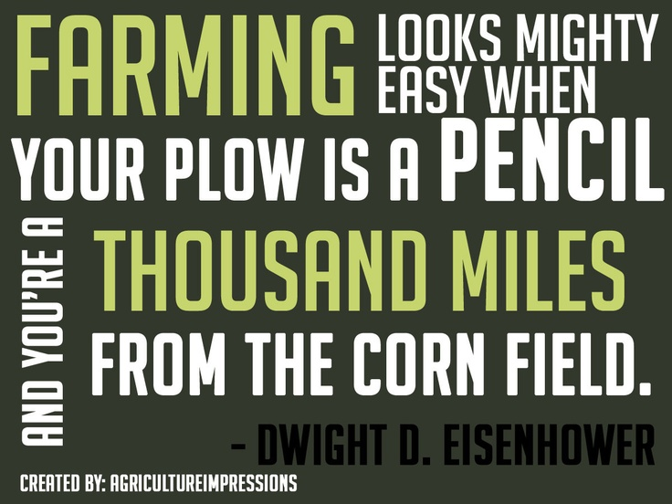 Ag Quote 59 Best Agriculture Quotes Images On Pinterest  Agriculture