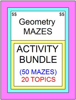 This includes 50 MAZES on 20 Topics.1) Ponits, Lines, and Planes - 2 mazes2) Naming Angles - 2 mazes3) Angle Paies - 2 Mazes4) Distance Formula - 2 mazes5) Midpoint Formula - 1 maze6) Parallel Line Angles - 3 mazes7) Triangle Sums - 3 mazes8) Transformations 10 mazes9) Triangle Congruence - 5 mazes10) Kites and Trapezoids - 2 mazes11) Midsegments of Triangles - 2 mazes12) Midsegments of Quadrilaterals - 2 mazes13) Parallelgram Angles - 1 maze14) Simplifying Radicals - 2 mazes15) Pythagorean…